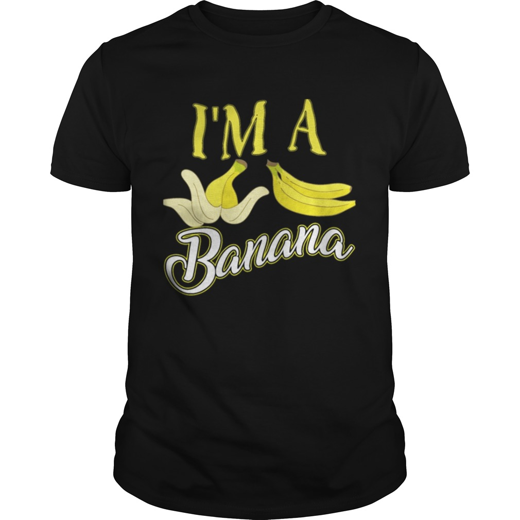 I m A Banana Halloween Costume Shirt