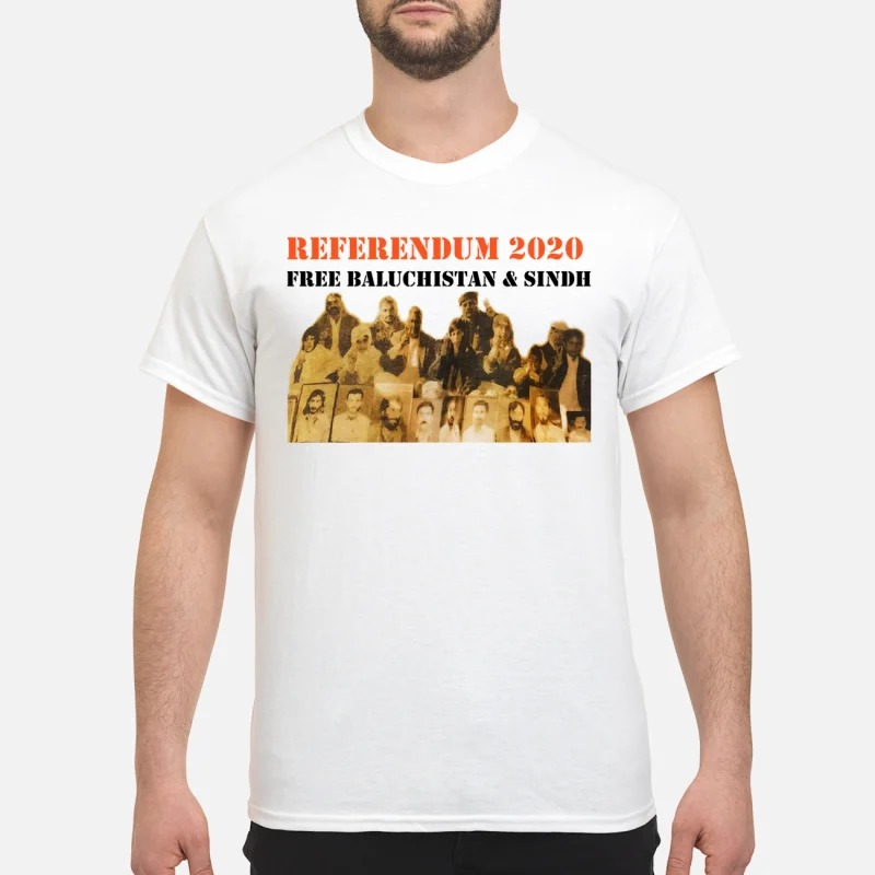 Referendum 2020 Free Baluchistan & Sindh Shirt