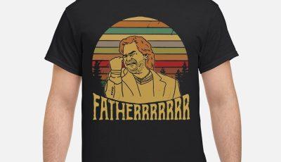 Douglas Reynholm Fatherrrrrrr Shirt
