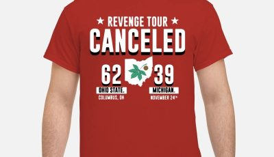 Revenge Tour Canceled Ohio State Buckeyes Michigan Shirt