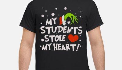 Teacher Grinch my students stole my heart shirt