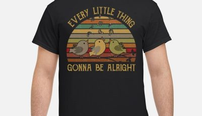 The Sunset Every Little Thing Gonna Be Alright Shirt