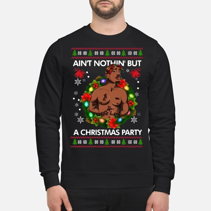 Tupac Shakur Ain't Nothin' But A Christmas Party Sweater