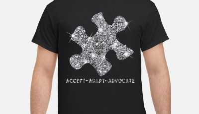 Autism Diamond Glitter Accept Adapt Advocate Shirt