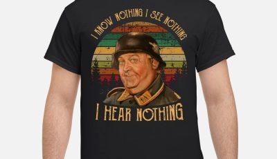 Sergeant Schultz I know nothing I see nothing I hear nothing Sunset shirt