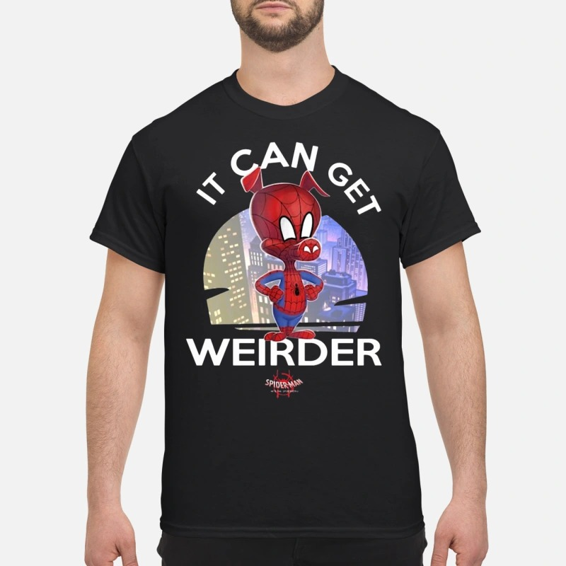 Spider Ham It Can Get Weirder Spider Man shirt