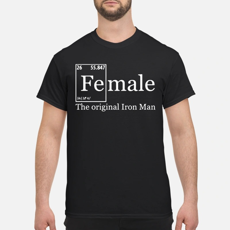 Female the original Iron man shirt