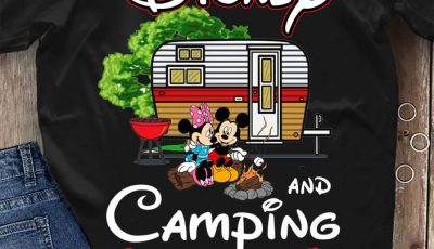 Mickey Mouse and Minnie Mouse Disney and camping Kinda Girl shirt