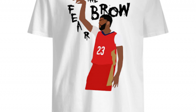 Anthony Davis 23 Fear the Brow shirt