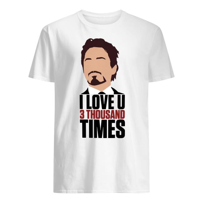 I Am Ironman I love U three thousand times shirt