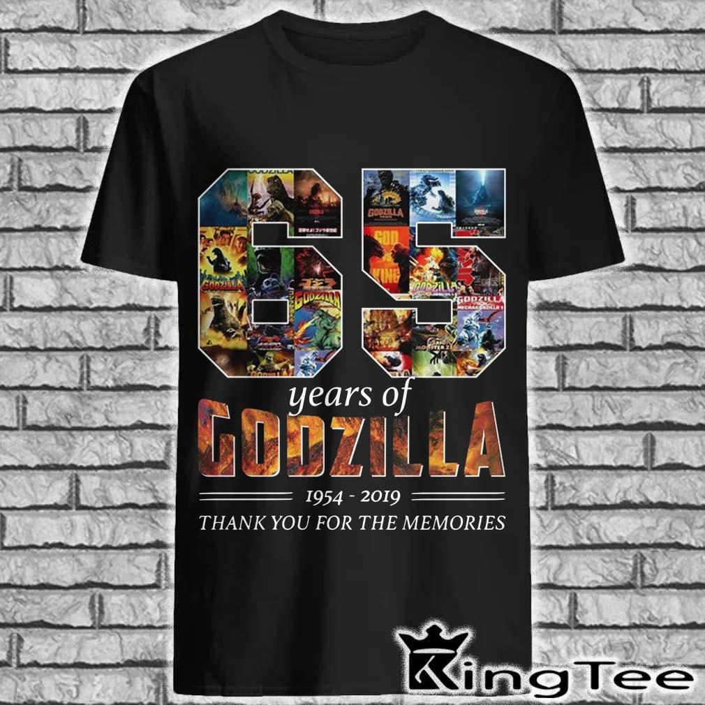 65 year of Godzilla 1954 2019 thank you for the memories shirt