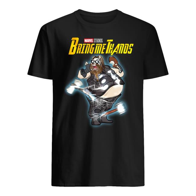 Avenger End Game Fat Thor Bring Me Thanos Shirt