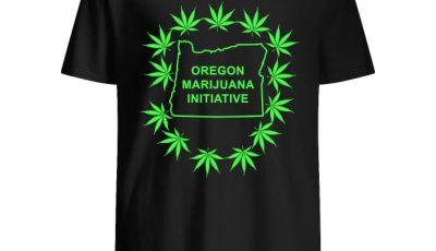 Cannabis Weed Oregon Marijuana Initiative shirt
