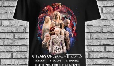 Daenerys Targaryen 8 Years of Game Of Thrones thank you for the memories shirt