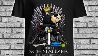 Game Of Bones House Schnauzer shit just GOT real shirt