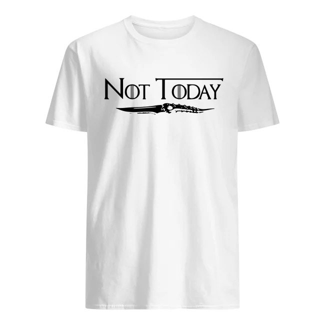 Game of Thrones Not Today shirt