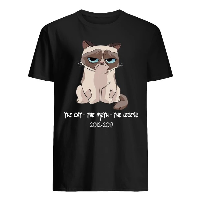 Grumpy the cat the myth the legend 2012-2019 shirt