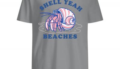 Hermit Crab Shell Yeah Beaches Shirt