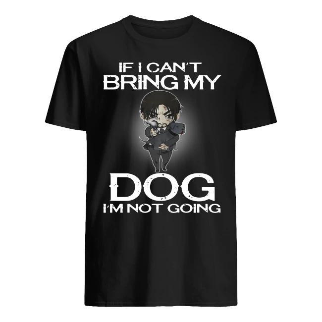 John Wick if I can't bring my dog I'm not going shirt