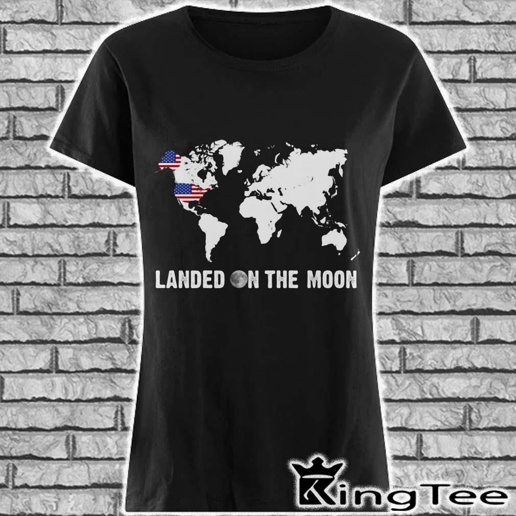 Landed on the moon world map mrmorial American flag ladies