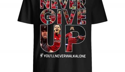 Mohamed Salah never give up you'll never walk alone shirt