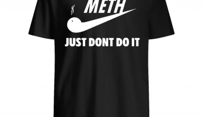 Nike Meth just dont do it shirt