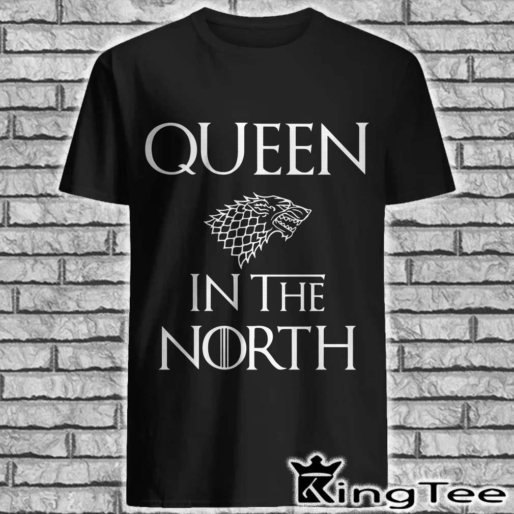 Queen in the north House Stark GOT Shirt