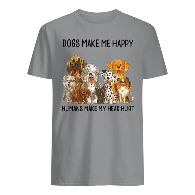 Shepherd and Pitbull Dogs make me happy humans make my head hurt shirt