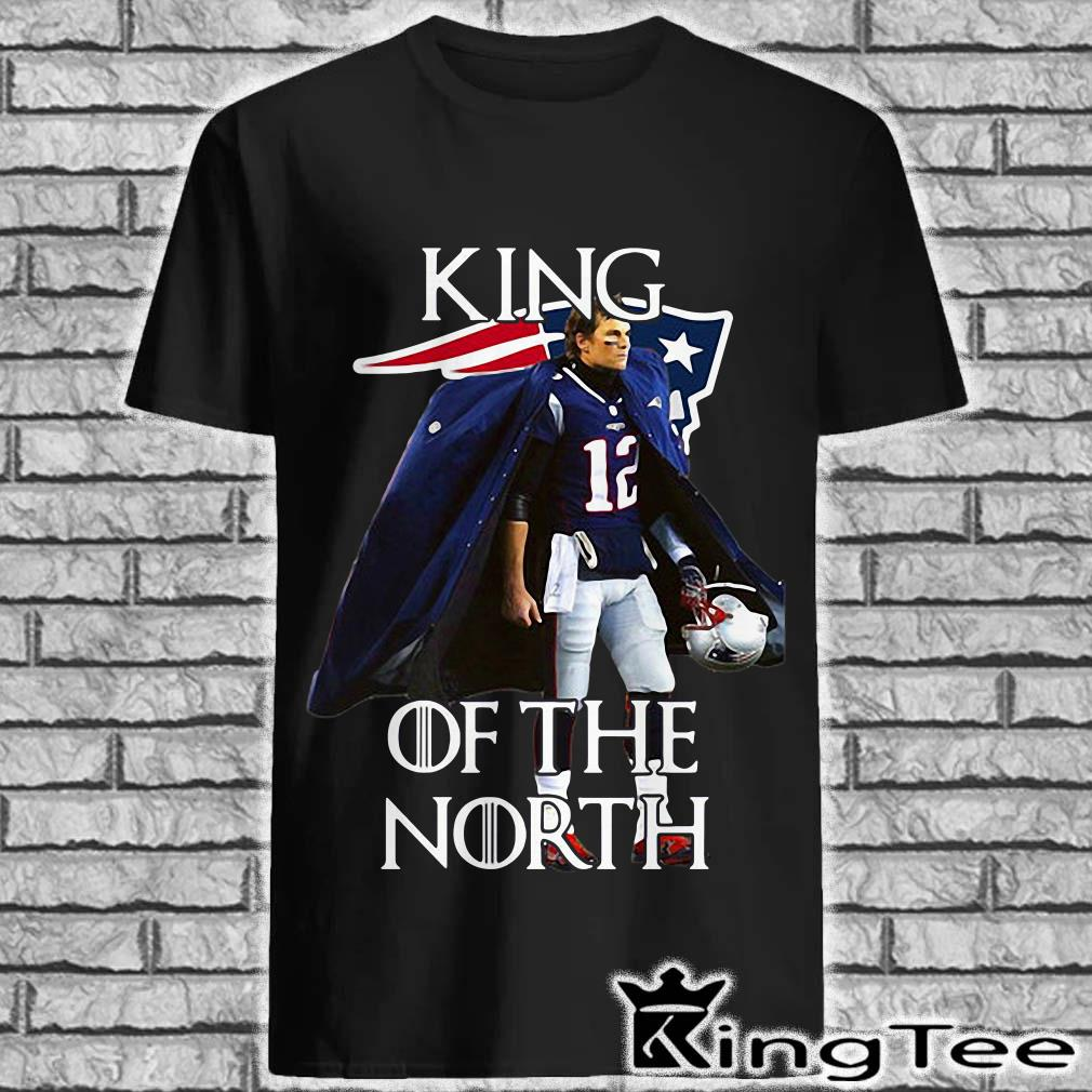 Tom Brady New England Patriots 12 King of the North shirt