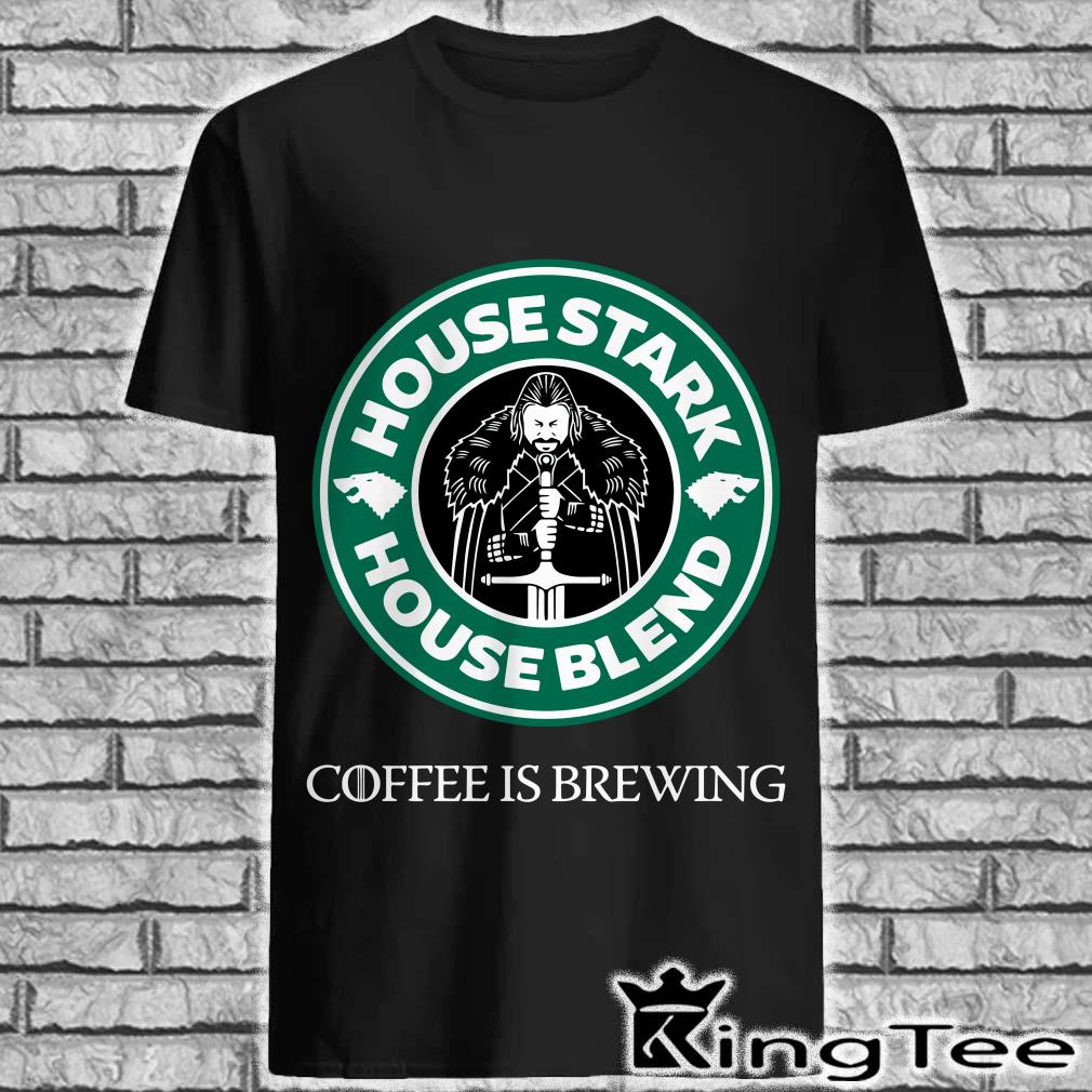 House Stark House Blend Starbucks Coffee is brewing Game Of Thrones Shirt