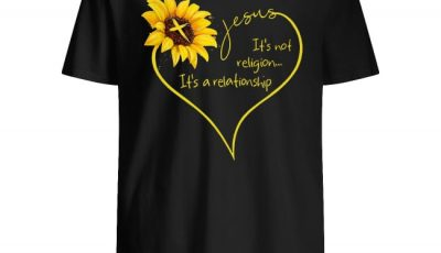Sunflower Jesus it's not it's a relationship shirt