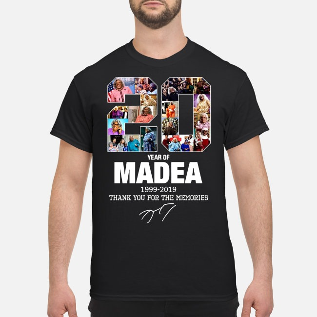 20 year of Madea 1999-2019 thank you for the memories shirt