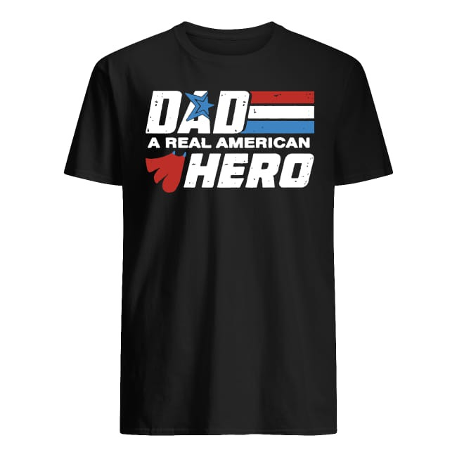 Dad a real American Here father's day shirt