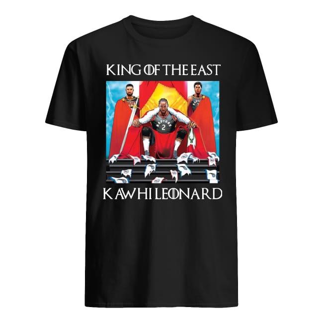 GOT Toronto Raptors Kawhi Leonard King Of The East shirt