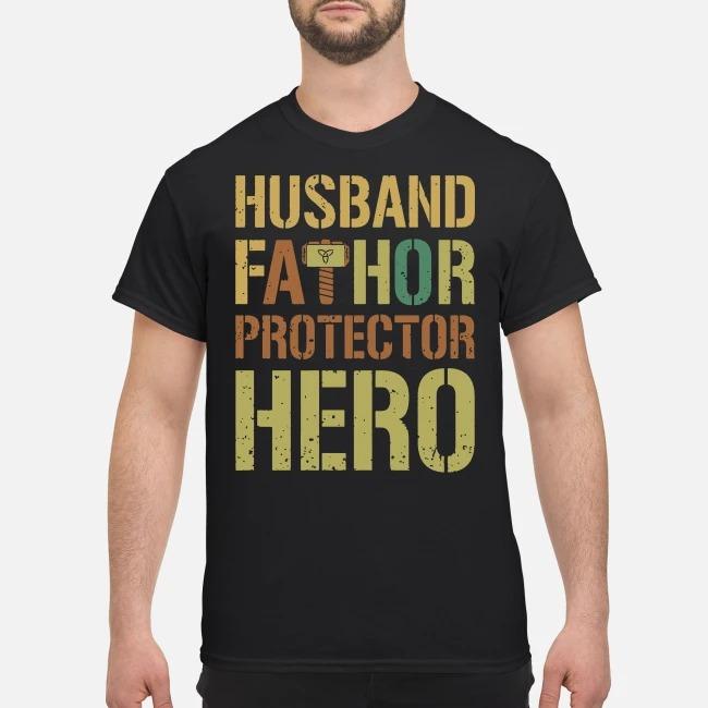 Husband fathor protector hero shirt