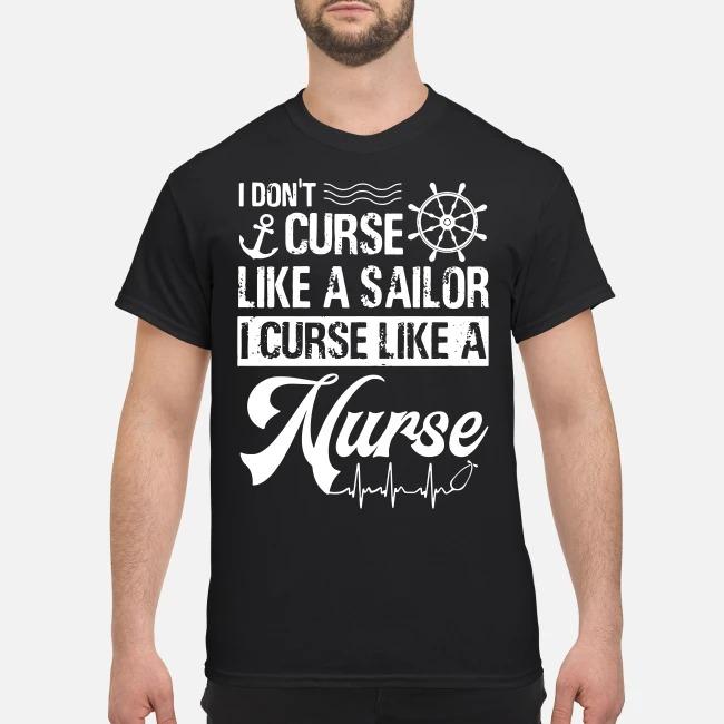 I din't curse like a sailor I curse like a Nurse ECG shirt