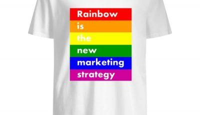 LGBT rainbow is the new marketing strategy shirt