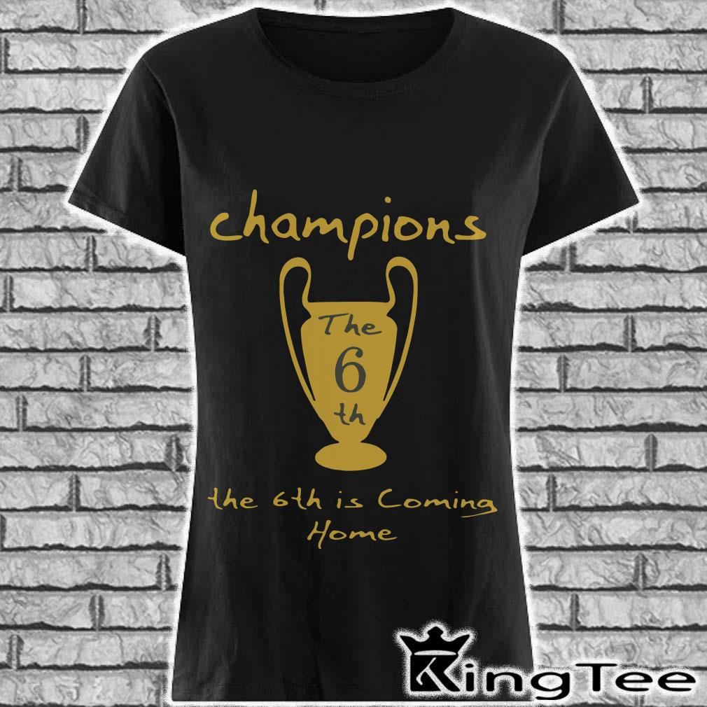 Champions The 6Th Is Coming Home ladies