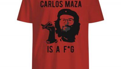 Official Carlos Maza Is A Fag Shirt