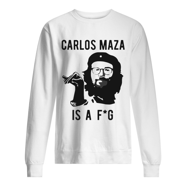Official Carlos Maza Is A Fag Sweater