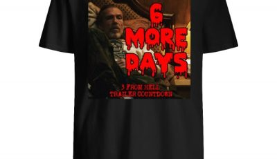 Rob Zombie more days 3 from hell trailer countdown shirt