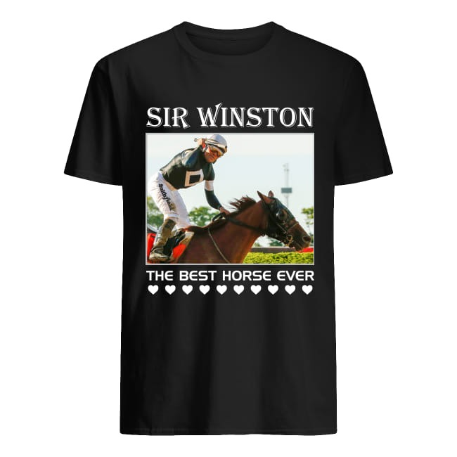 Sir Winston The Best Horse Ever Shirt