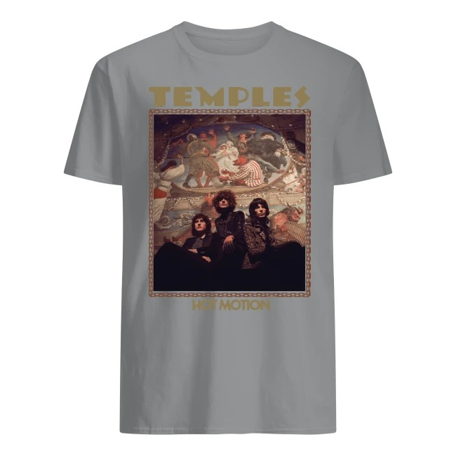 Temples Hot Motion Shirt