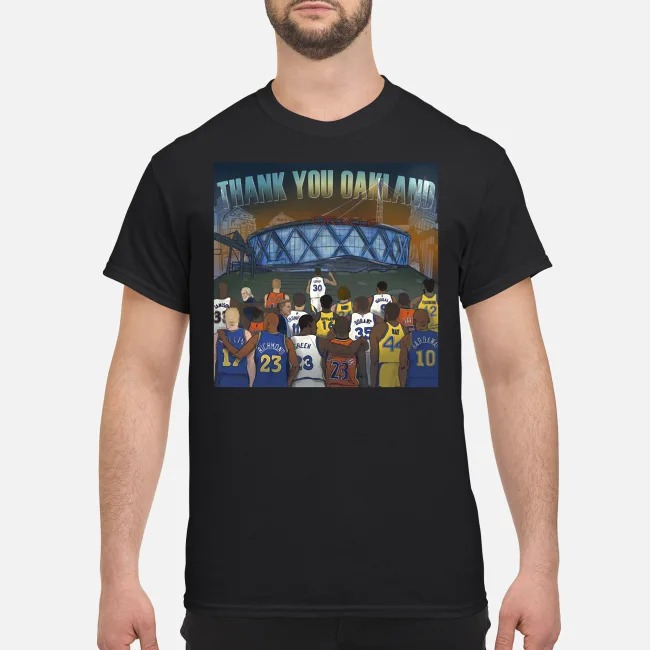 Thank You Oakland Golden State Warriors Shirt
