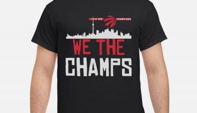 Toronto Raptors 2019 NBA finals champions we the champs shirt