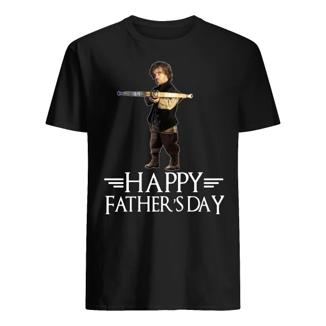 Tyrion Lannister happy father's day GOT shirt