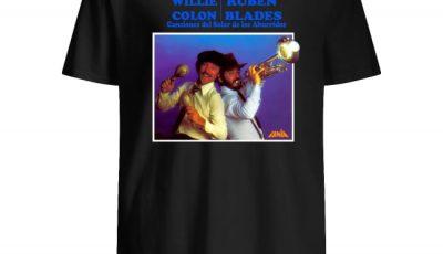 Willie Colon Ruben Blades Canciones del Solar de los Aburridos shirt