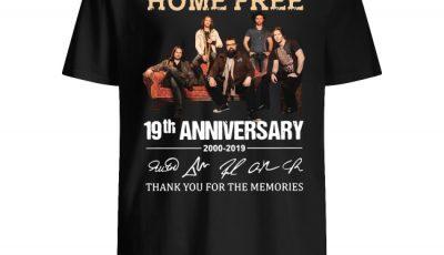 19th Anniversary Home Free Signature Shirt