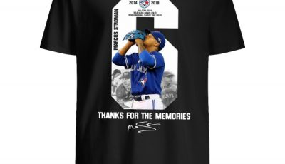 6 Marcus Stroman Toronto Blue Jays Thank You For The Memories Shirt