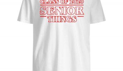Class of 2020 Senior Things Stranger Things shirt
